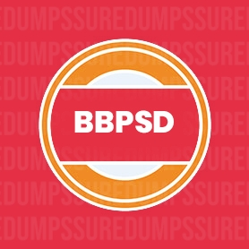 BBPSD Dumps